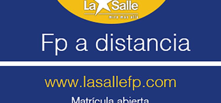 ¡LA SALLE FP ONLINE! ¡MATRÍCULA ABIERTA!